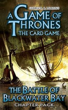 A Game of Thrones: The Card Game – The Battle of Blackwater Bay