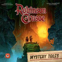 Robinson Crusoe: Adventures on the Cursed Island – Mystery Tales