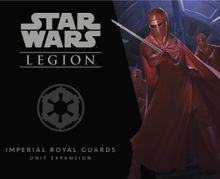 Star Wars: Legion – Imperial Royal Guards Unit Expansion