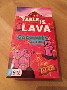 The Table is Lava: Coconuts edition