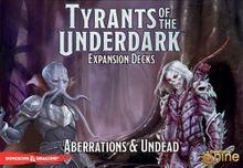 Tyrants of the Underdark: Expansion Decks – Aberrations & Undead