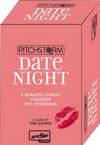Pitchstorm: Date Night