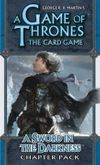 A Game of Thrones: The Card Game – A Sword in the Darkness