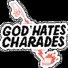 God Hates Charades
