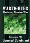 Warfighter: Modern Shadow War – Expansion #57: General Soleimani