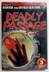Intrigue No. 2: Drama and Investigation – Deadly Passage