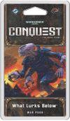 Warhammer 40,000: Conquest – What Lurks Below